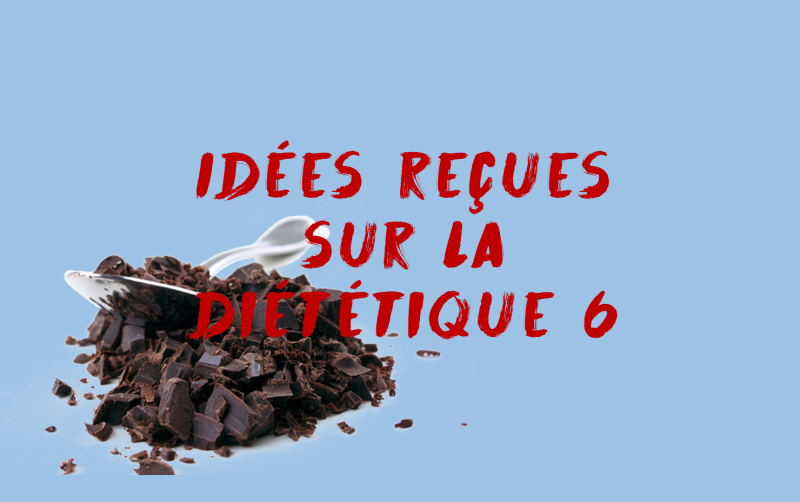 Idees-recues-dietetique-6-chocolat